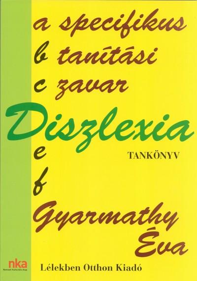 Dr. Gyarmathy Éva - Diszlexia