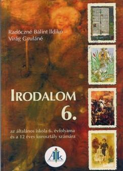 Radóczné Bálint Ildikó - Virág Gyuláné - Irodalom 6.
