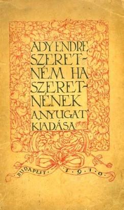 Ady Endre - Szeretném, ha szeretnének