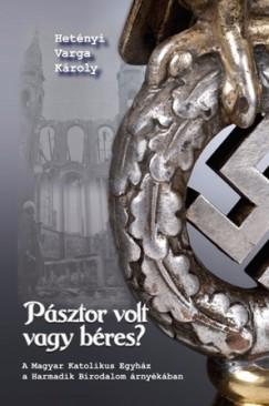 Hetényi Varga Károly - Pásztor volt vagy béres?