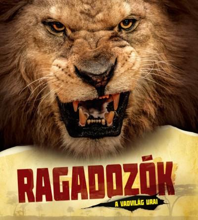 Bakó Krisztián - Ragadozók - A vadvilág urai