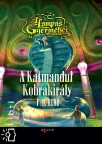P. B. Kerr - A Katmandui Kobrakirály