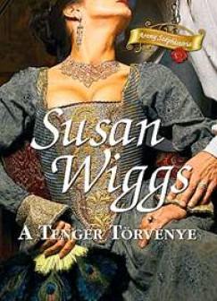 Susan Wiggs - A Tenger Törvénye