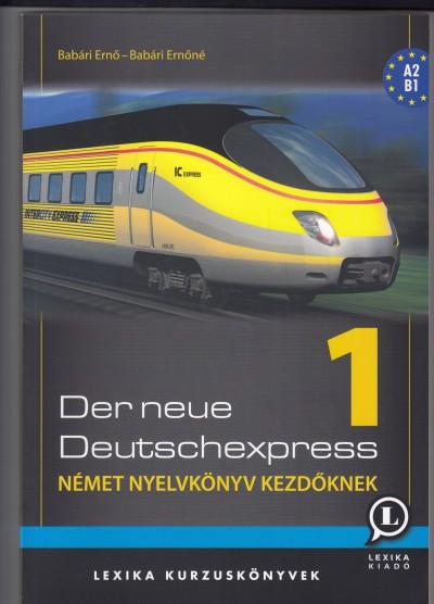 Dr. Babári Ernő - Dr. Babári Ernőné - Der Neue Deutschexpress 1.