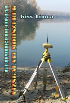 Kiss Tímea - Geomorfológiai vizsgálati módszerek