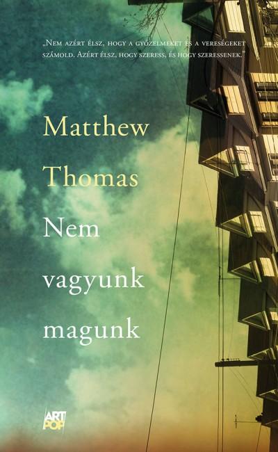 Matthew Thomas - Nem vagyunk magunk