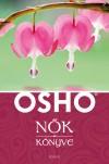 Barsi Nikoletta (Szerk.) - Osho - N�k k�nyve