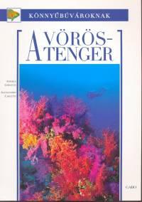 Alessandro Carletti - Andrea Ghisotti - A Vörös-tenger