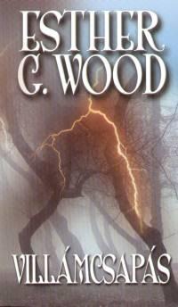 Esther G. Wood - Villámcsapás