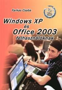 Farkas Csaba - Windows XP és Office 2003 felhasználóknak