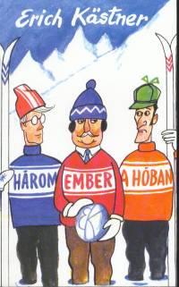 Erich Kästner - Három ember a hóban