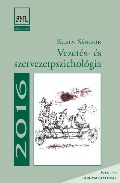 Klein Sándor - Vezetés- és szervezetpszichológia