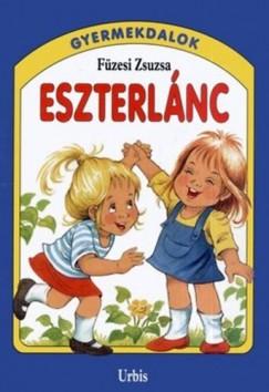 Füzesi Zsuzsa - Eszterlánc - Gyermekdalok
