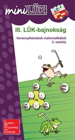 - III. LÜK-bajnokság - Versenyfeladatok matematikából 3. osztály