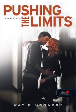 Katie Mcgarry - Pushing the Limits - Feszülő húr (Feszülő húr 1.) - puha kötés