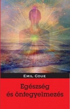 Emil Coué - Egészség és önfegyelmezés