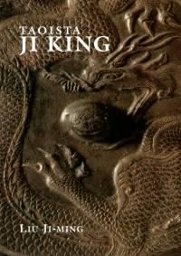 Liu Ji-Ming - Taoista ji king
