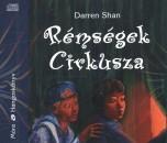 Darren Shan - Bódy Gergő - Rémségek Cirkusza