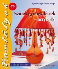 Sybille Rogaczewski-Nogai - Színes gyöngydíszek - acrybello