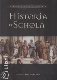 Závodszky Géza - Historia et Schola