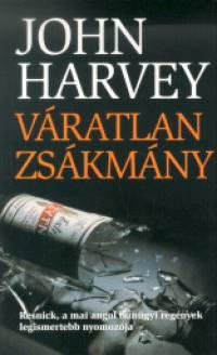 John Harvey - Váratlan zsákmány