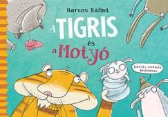 Harcos Bálint - Tigris és Motyó