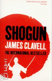 James Clavell - Shogun