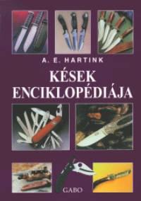 Anton E. Hartink - Kések enciklopédiája