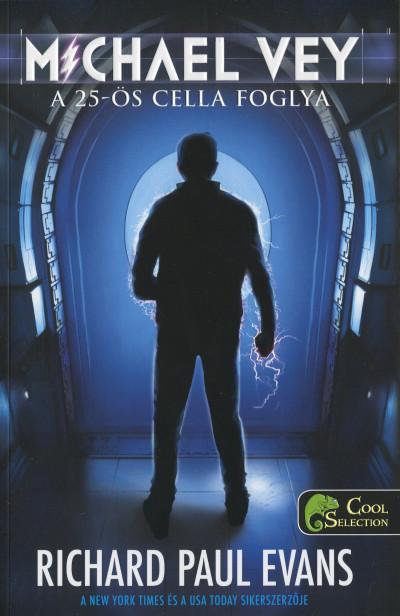 Richard Paul Evans - Michael Vey: A 25-ös cella foglya