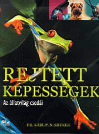 Karl P. N. Shuker - Rejtett képességek