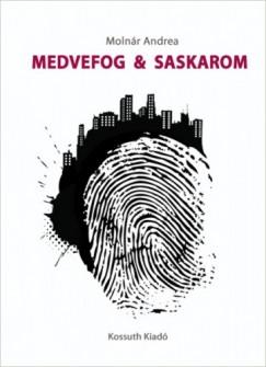 Molnár Andrea - Medvefog & Saskarom