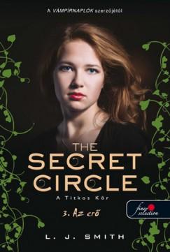 Lisa Jane Smith - The secret circle - A titkos kör 3. - Az erő