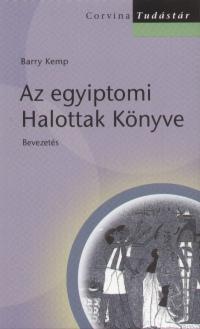 Barry Kemp - Az egyiptomi Halottak Könyve
