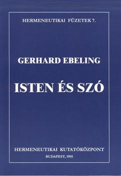 Gerhard Ebeling - Fabiny Tibor  (Vál.) - Isten és szó