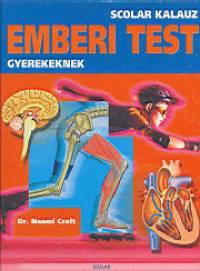 Naomi Craft - Emberi test