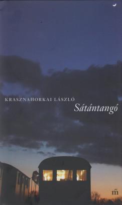 Krasznahorkai László - Sátántangó