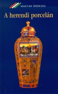 Kőhegyi Orsolya - A herendi porcelán