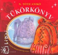 N. Tóth Anikó - Tükörkönyv