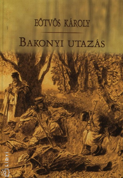 Eötvös Károly - Bakonyi utazás