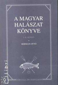Herman Ottó - A magyar halászat könyve I-II. kötet