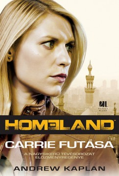 Andrew Gary Kaplan - Homeland - Carrie futása