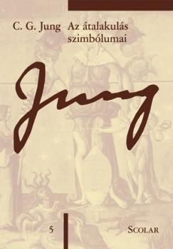Carl Gustav Jung - Az átalakulás szimbólumai