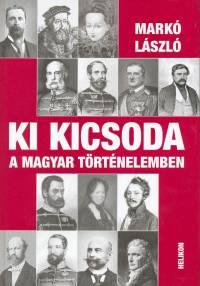 Markó László - Ki kicsoda a magyar történelemben