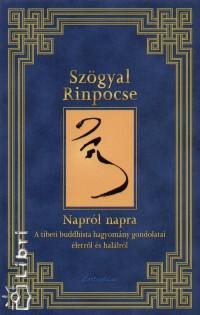 Szögyal Rinpocse - Napról napra