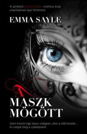 Emma Sayle - A maszk m�g�tt