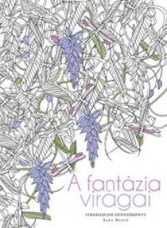Sara Muzio - A fantázia virágai