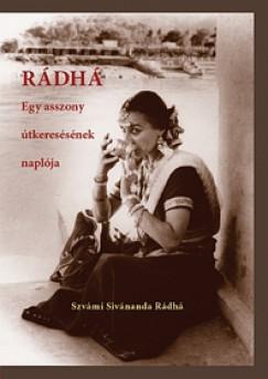 Szvámí Sivánanda Rádhá - Rádhá