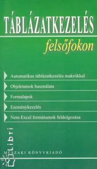 Dr. Álló Géza - Táblázatkezelés felsőfokon