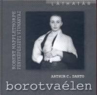 Arthur C. Danto - Borotvaélen