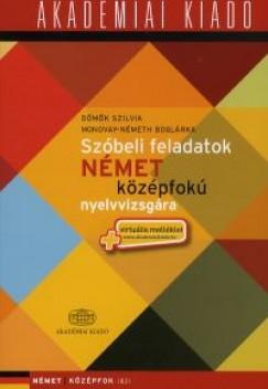 Dömők Szilvia - Mondvay-Németh Boglárka - Szóbeli feladatok német középfokú nyelvvizsgára